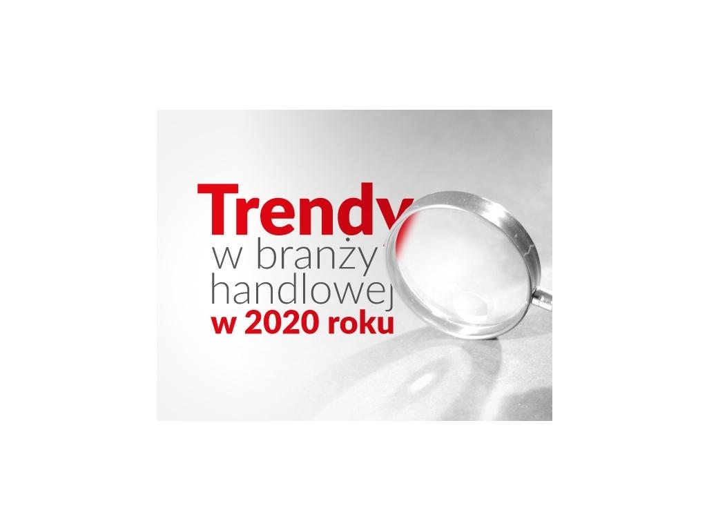"""PRACOWNIA INTERNETOWA """"PINT"""" Artur Nowak - TRENDY W BRANŻY HANDLOWEJ W 2020 ROKU"""